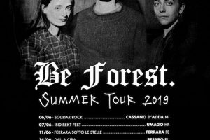 Be Forest: Summer Tour 2019